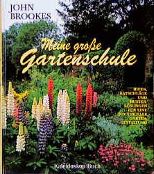 Meine große Gartenschule - John Brookes