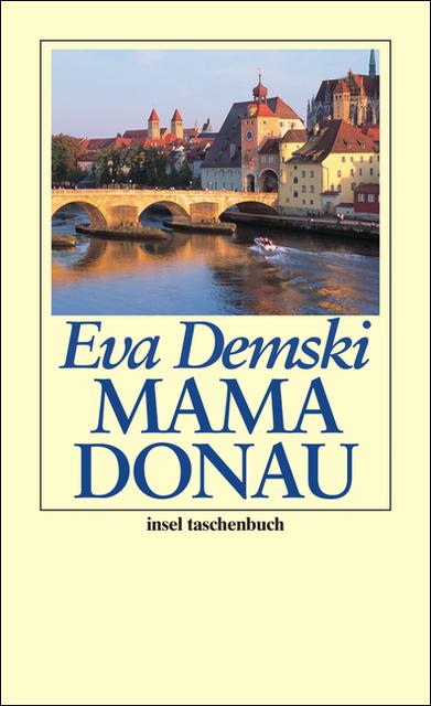 Mama Donau - Eva Demski