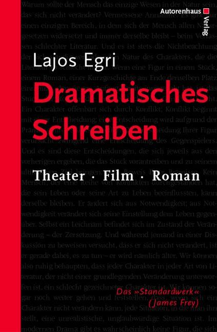Dramatisches Schreiben: Theater - Film - Roman ...