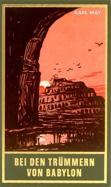 Gesammelte Werke - Band 27: Bei den Trümmern von Babylon - Karl May