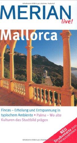 Merian live! Mallorca: Fincas - Erholung und En...
