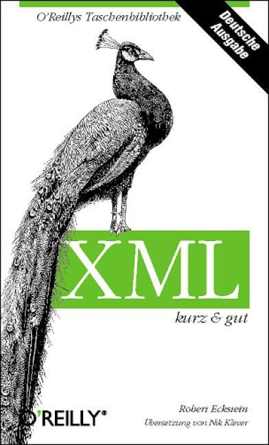 XML. Kurz und gut - Robert Eckstein