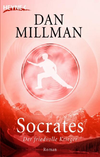Socrates: Der friedvolle Krieger - Dan Millman