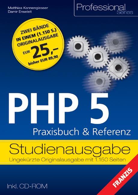 PHP 5. Praxisbuch und Referenz - Damir Enseleit