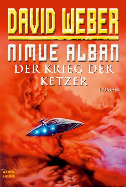 Nimue Alban 2: Der Krieg der Ketzer - David Weber