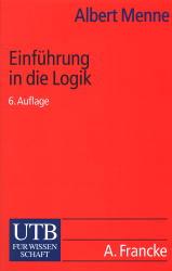 UTB Uni-Taschenbücher - Band 34: Einführung in die Logik - Albert Menne