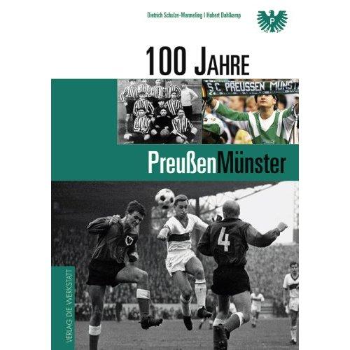 100 Jahre Preußen Münster - Dietrich Schulze-Marmeling