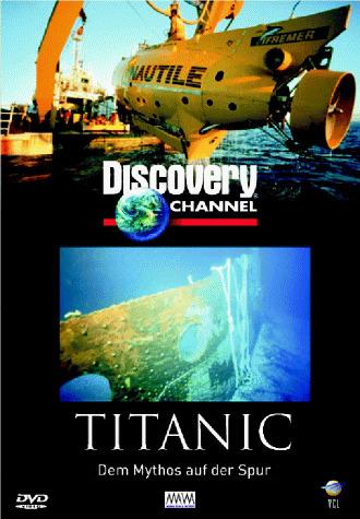 Titanic. Dem Mythos auf der Spur