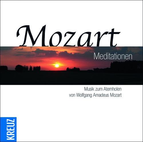 Various - Mozart Meditationen: Musik zum Atemho...