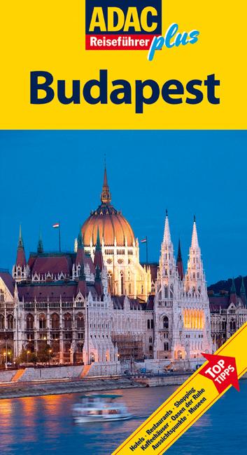 ADAC Reiseführer plus Budapest: TopTipps: Hotel...