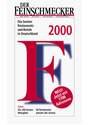 Der Feinschmecker 2000: Die besten Restaurants und Hotels in Deutschland