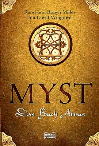 MYST. Das Buch Atrus. - Rand Miller