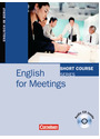 Short Course Series. Englisch im Beruf: Short Courses. English for Meetings - Kenneth Thomson