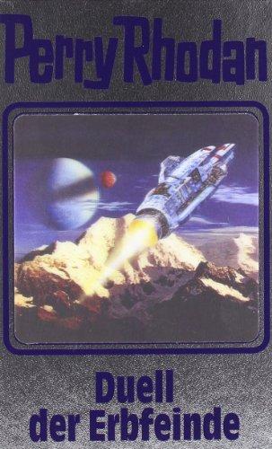 Perry Rhodan - Band 117: Duell der Erbfeinde [Silbereinband]