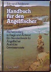 Handbuch für den Angelfischer. Fischerprüfung i...