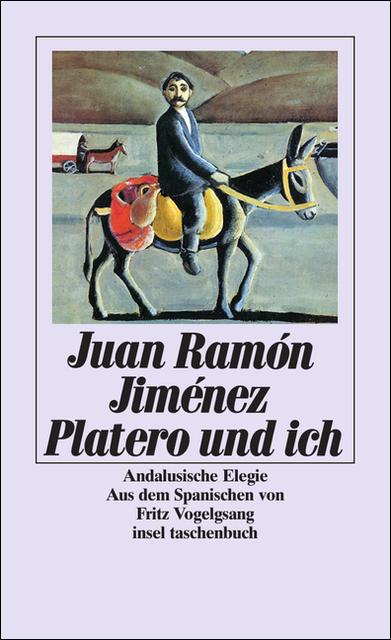 Platero und ich - Juan Ramón Jiménez