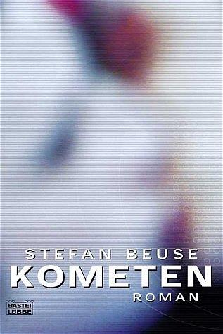 Kometen. - Stefan Beuse