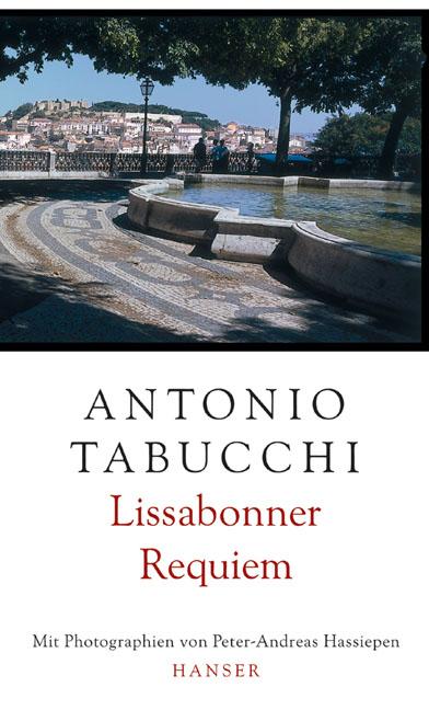 Lissabonner Requiem: Eine Halluzination - Antonio Tabucchi