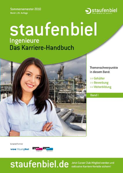 Staufenbiel Ingenieure 2010: Das Karriere-Handb...