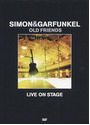 Simon & Garfunkel - Old Friends, Live on Stage