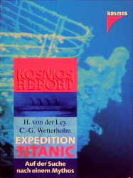 Expedition Titanic. Auf der Suche nach einem My...