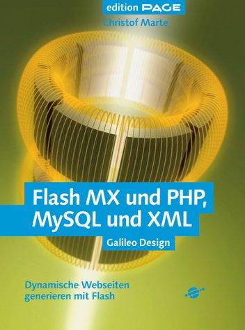 Flash MX und PHP, MySQL und XML - Dynamische We...