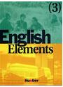 English Elements - Band 3: Lehrbuch und Arbeitsbuch - Myriam Fischer Callus, Jackie Sykes (Hrsgs.)