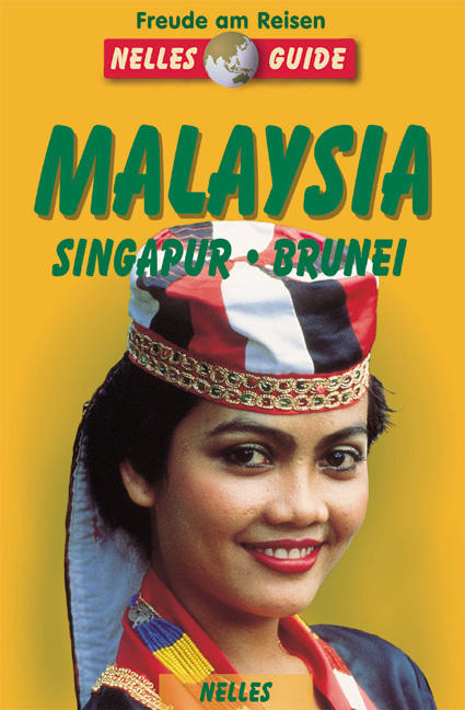 Nelles Guide: Malaysia, Singapur, Brunei - Karl...