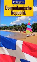 Polyglott Reiseführer: Dominikanische Republik ...