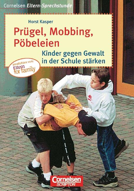 Prügel, Mobbing, Pöbeleien. Kinder gegen Gewalt...