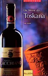 Vinoteca. Die Weine der Toscana. - Rolf Kriesi