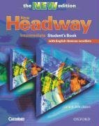New Headway Intermediate, New edition (the Third edition) : Student´s Book, with English-German wordlists - John Soars