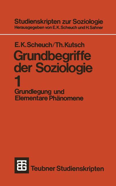 Grundbegriffe der Soziologie - Band 1: Grundleg...