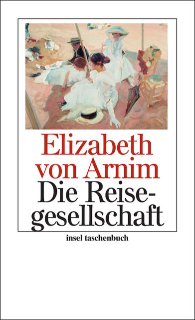 Die Reisegesellschaft - Elizabeth von Arnim
