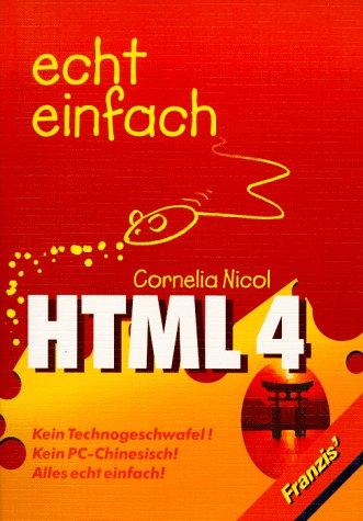 HTML 4 - Echt einfach - Cornelia Nicol