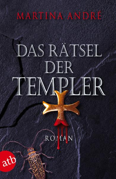 Das Rätsel der Templer - Martina André [Taschenbuch]