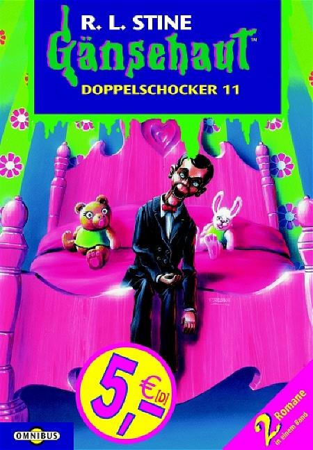 Gänsehaut Doppelschocker - Band 11: Die Wut der unheimlichen Puppe / Mein haarigstes Abenteuer - R.L. Stine [2 Romane in einem Band]