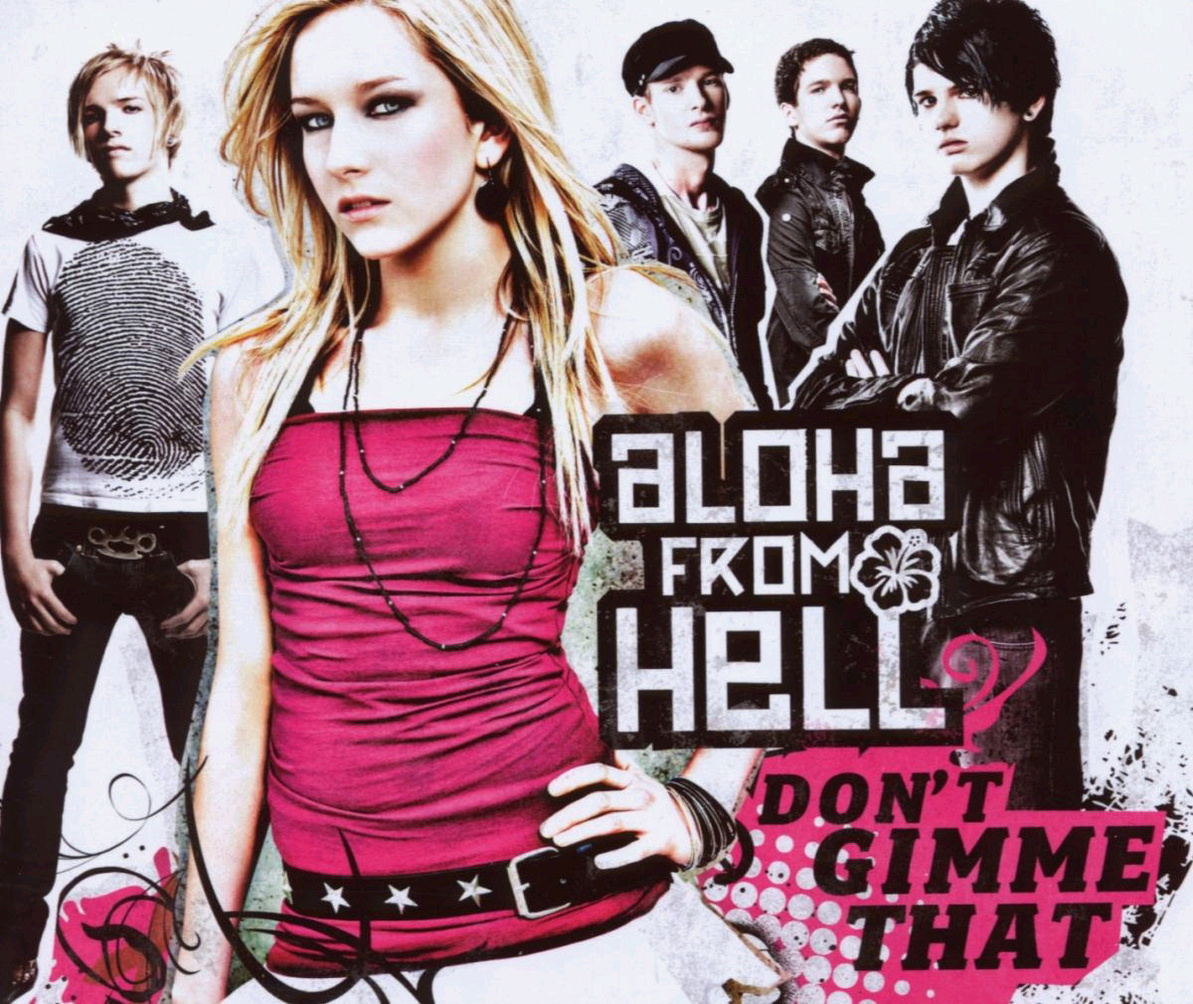 Aloha from Hell - Don´t Gimme That/Basic