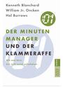 Der Minuten Manager und der Klammer-Affe: Wie man lernt, sich nicht zuviel aufzuhalsen (sachbuch) - Kenneth Blanchard