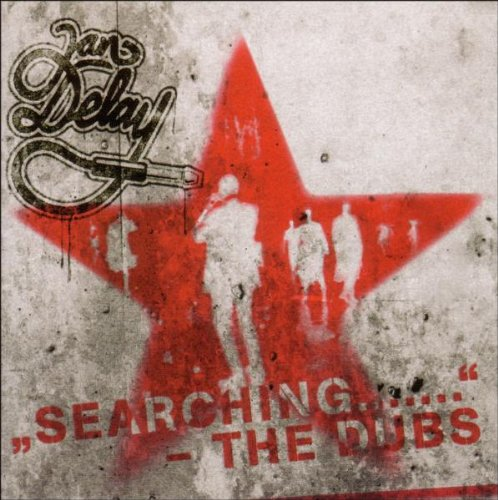 Jan Delay - Searching - The Dubs