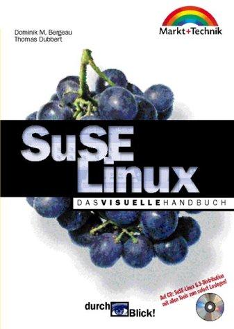 SuSE-Linux - durchBlick!: Das visuelle Handbuch...