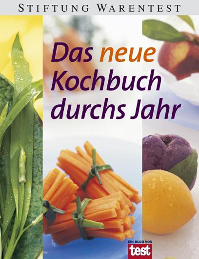 Das neue Kochbuch durchs Jahr - Karin Iden