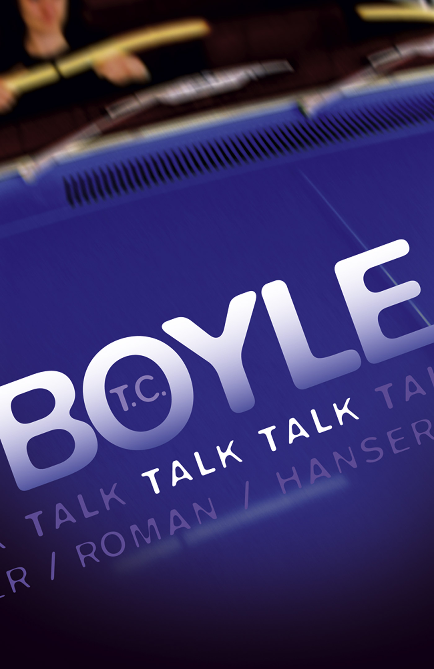 Talk Talk - Tom Coraghessan Boyle