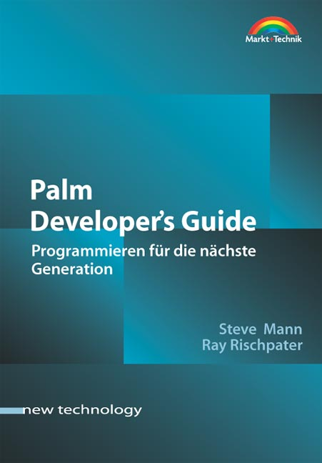 Palm Developer´s Guide: Programmieren für die n...