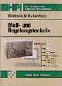 Elektronik IV B. Mess- und Regelungstechnik: Elektronik 4 B, Meßtechnik und Regelungstechnik, Lehrbuch - Klaus Böther
