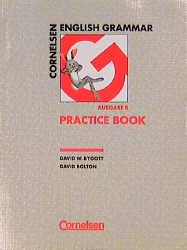 Cornelsen English Grammar, Ausgabe B, Practice ...