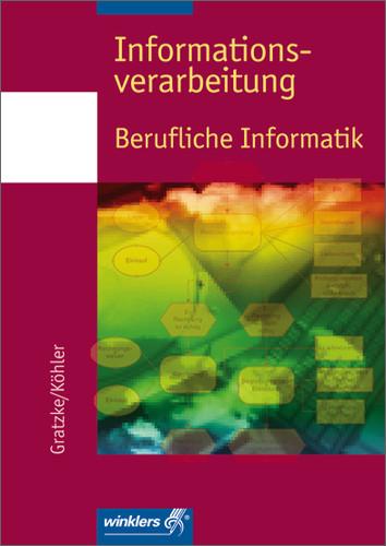 Informationsverarbeitung Berufliche Informatik ...