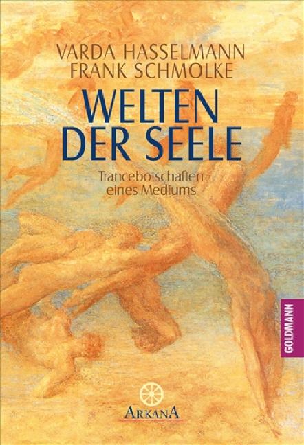 Welten der Seele: Trancebotschaften eines Mediums: Trancebotschaften eines Mediums. (Grenzwissenschaften / Esoterik) - V