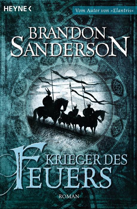 Krieger des Feuers - Brandon Sanderson