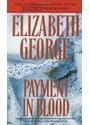 Payment in Blood - Elizabeth George